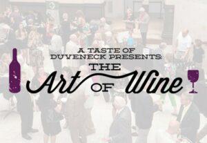 Taste of Duveneck: Art of Wine