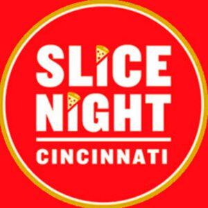 Slice Night Cincinnati